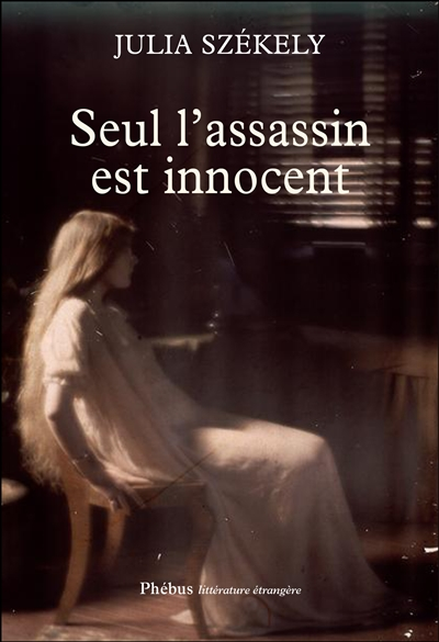 SEUL L ASSASSIN EST INNOCENT